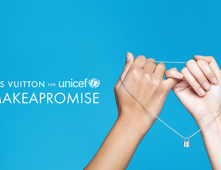Louis Vuitton renueva su alianza con UNICEF #Makeapromise